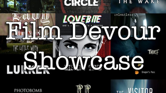 Film Devour Short Film Festival Showcase