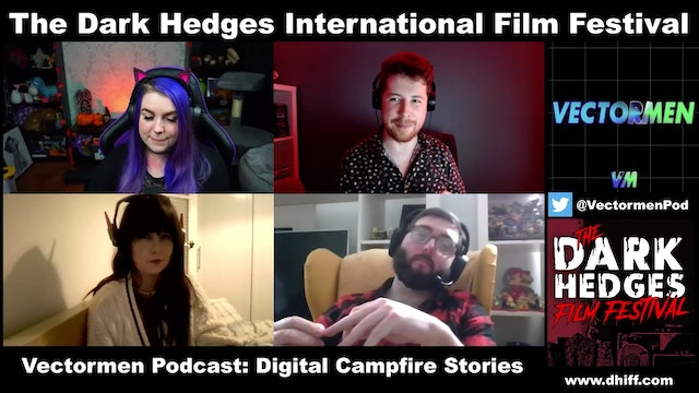 The Vectorman Podcast: Digital Tales From the CampFire