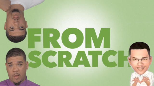 From Scratch: The Web Series