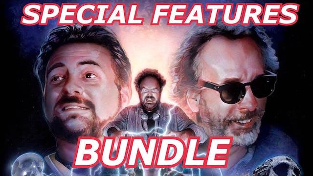 Special Features Bundle!