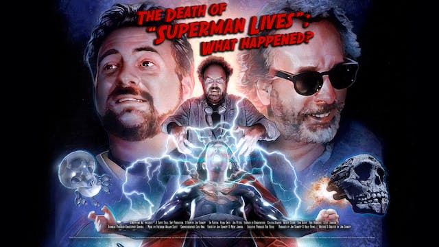 """The Death of """"Superman Lives""""; What Happened? The Movie"""