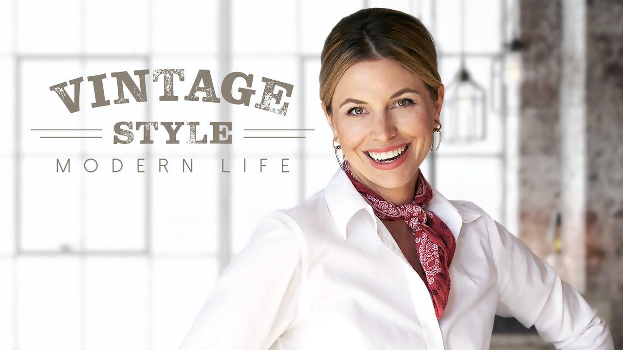 Vintage Style / Modern Life