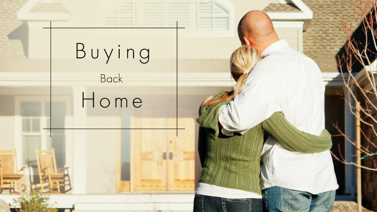 Buying Back Home