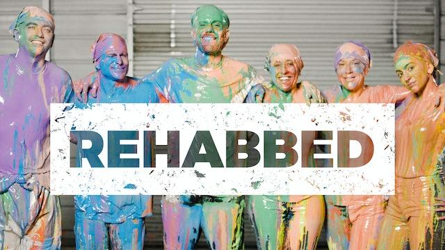 Rehabbed