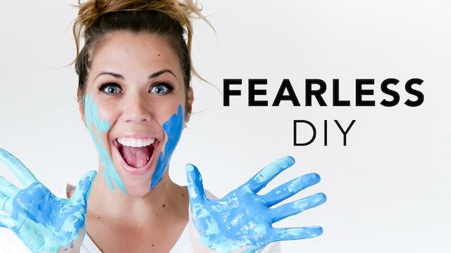 Fearless DIY