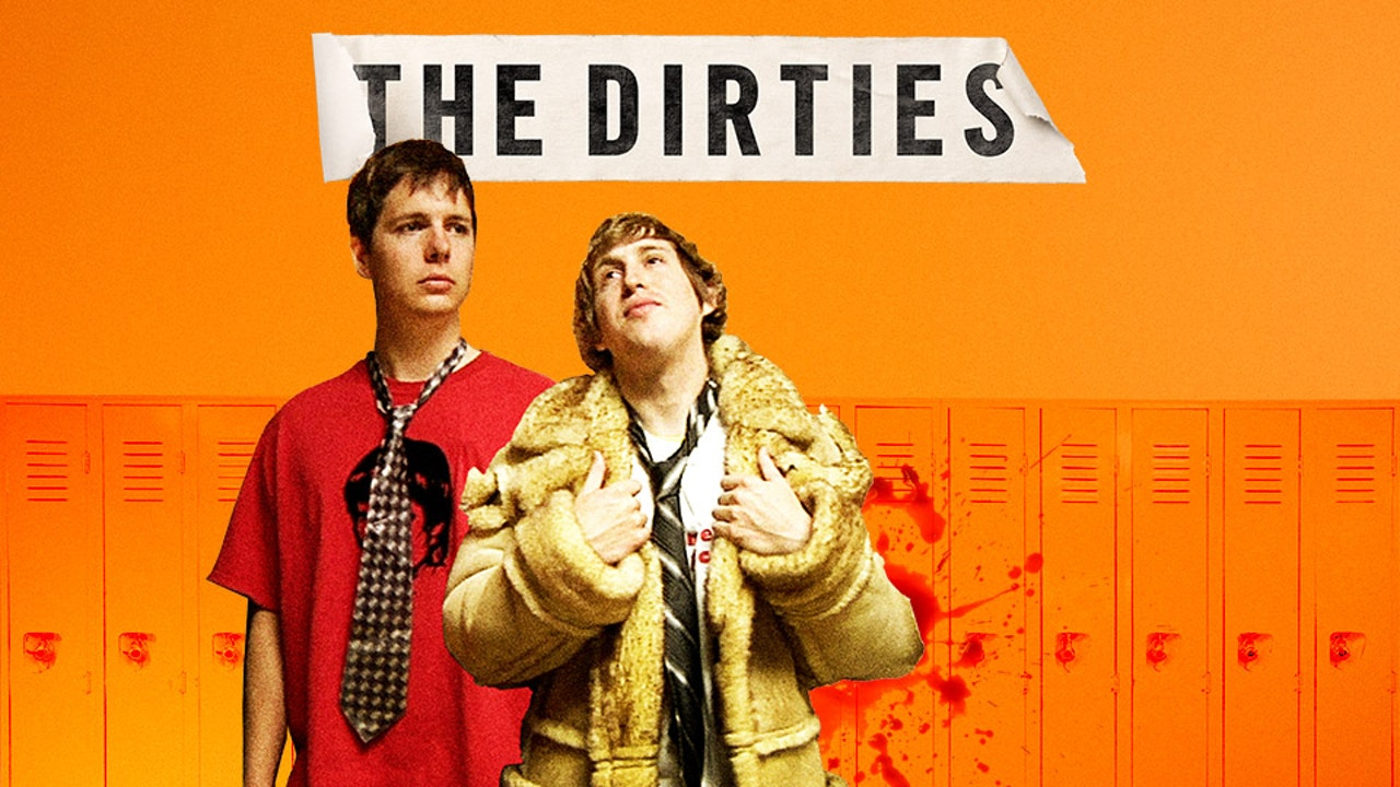 The Dirties - Feature Film