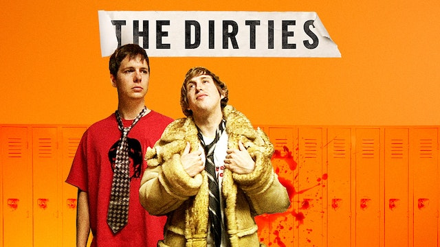 The Dirties - Feature Film (UK)