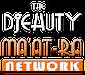 THE DJEHUTY MA'AT-RA Network