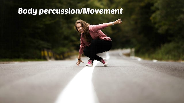 Elementary Body Percussion and Movement