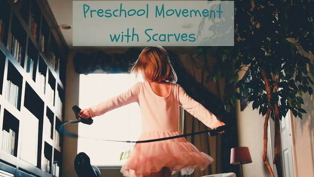 PreschoolMovementScarves