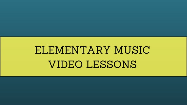 Elementary Music Video Lessons
