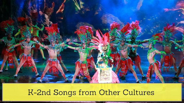 K-2nd Songs from Other Cultures