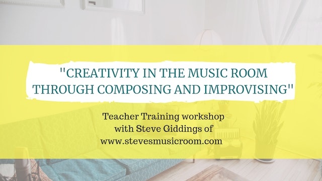 Creativity in the music room with Steve Giddings