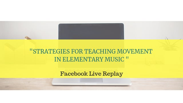 Tips for Teaching Movement in the Elementary Music Classroom