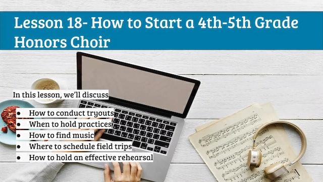 EMTB-Lesson 18-Starting an honors choir