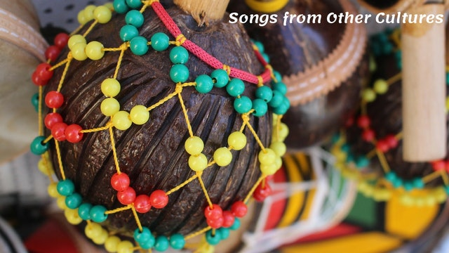Songs from Other Cultures