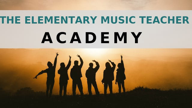 The Elementary Music Teacher Academy