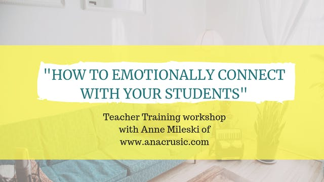 How to emotionally connect with your students with Anne Mileski