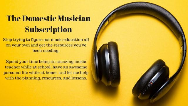 The Domestic Musician Subscription