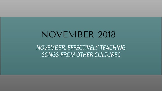 NOVEMBER: Effectively teaching songs from other cultures