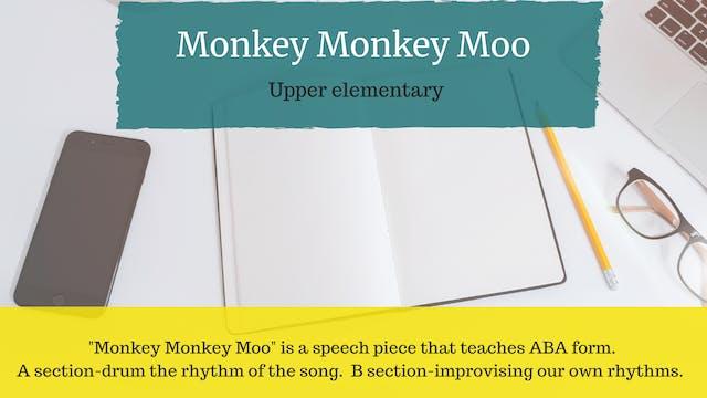 Monkey Monkey Moo