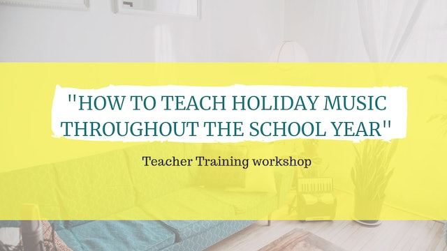 How to teach holiday music throughout the school year