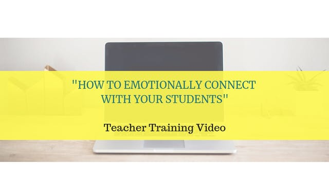 How to Emotionally Connect with Your Students