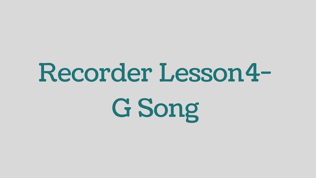 Recorder-Lesson 4- G Song