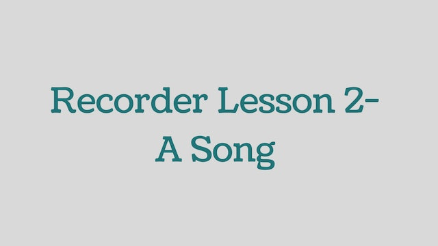 Recorder-Lesson-2-A-Song