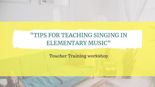 Tips for teaching singing in elementa...