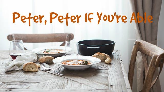 PeterPeterIfYou'reAble