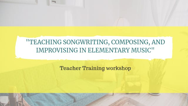 Teaching songwriting, composing, and ...