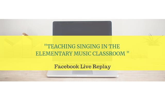Tips for Teaching Singing in Elementa...