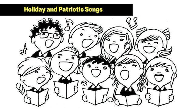 Holiday and Patriotic Songs