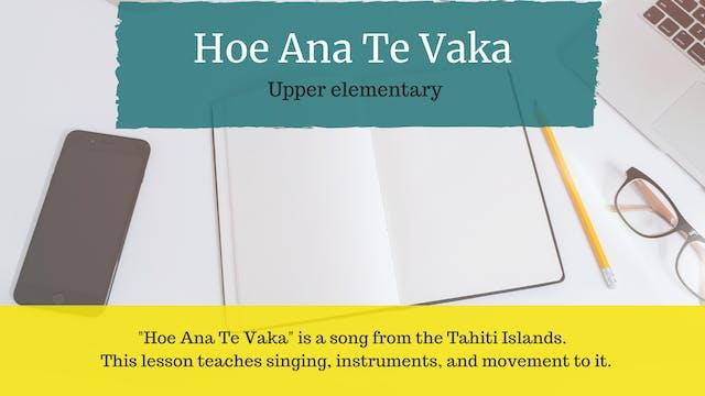 Hoe Ana Te Vaka