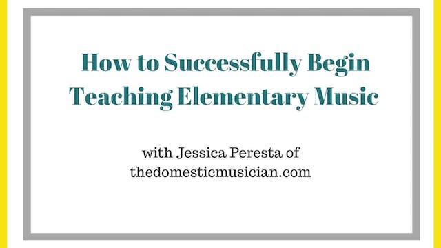 How to Successfully Begin Teaching Elementary Music webinar