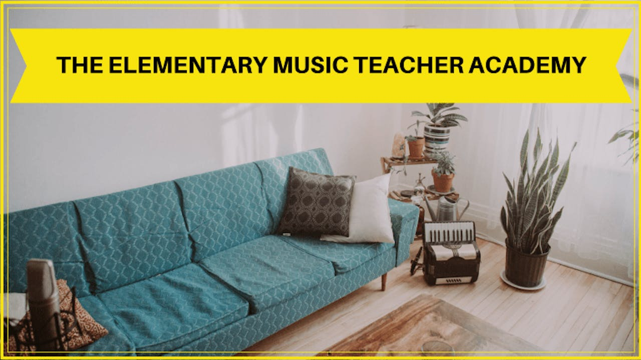 The Elementary Music Teacher Academy