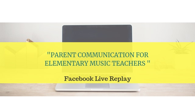 Parent Communication for Elementary Music Teachers
