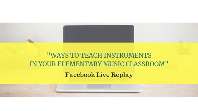 Ways to Teach Instruments in Elementary Music Room