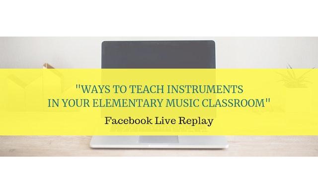 Ways to Teach Instruments in Elementa...