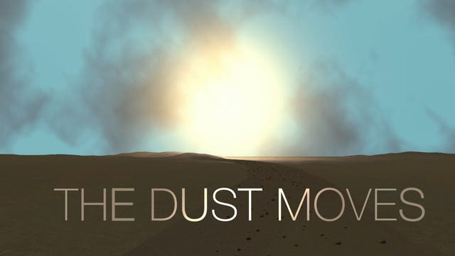The Dust Moves