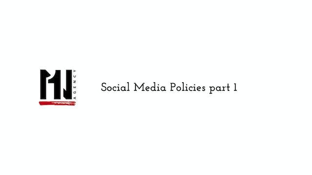 Social Media Policy part 1