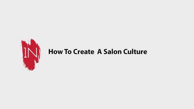 How to Create a Salon Culture