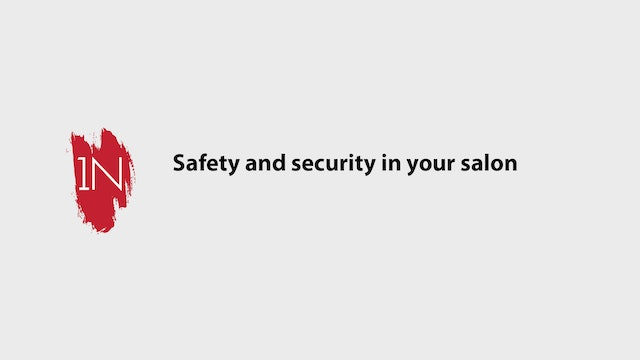 Safety and security in your salon