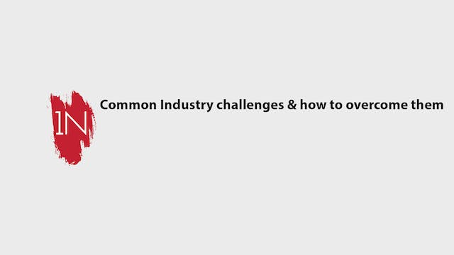 Common Industry challenges & how to o...