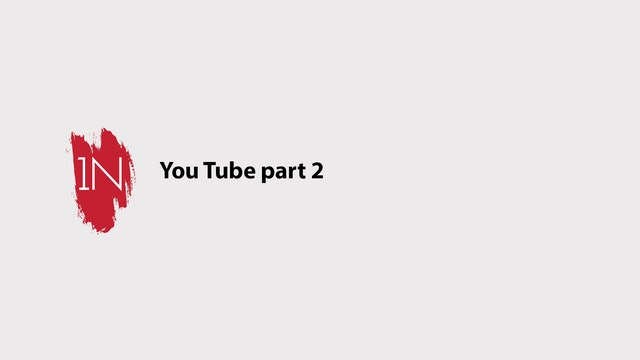 YOUTUBE part 2