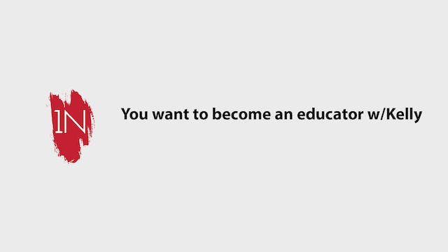 You want to become and educator, now ...