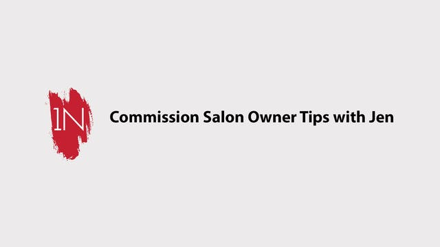 Commission salon owner tips with Jen....