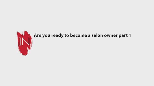 Are you ready to become a salon owner...