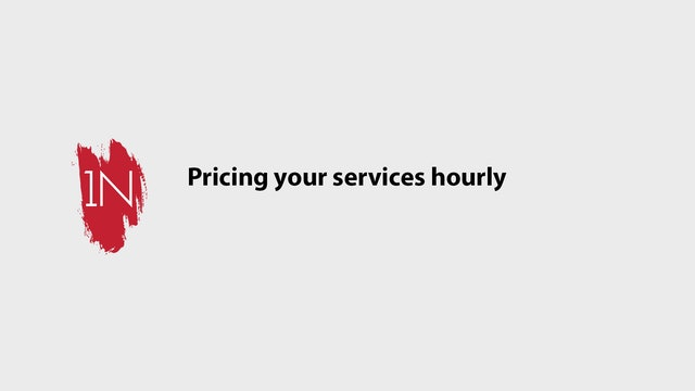 Pricing your services hourly
